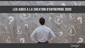 les aides à la création d'entreprise 2020