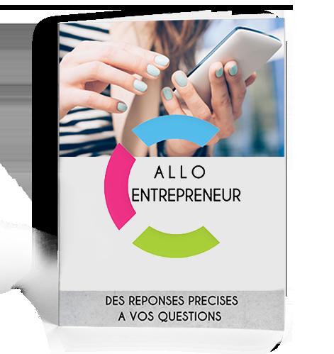 Allo entrepreneur des réponses à vos questions